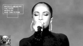 Best Of Sade Tribute Soul Mix Smooth Jazz Music Songs R&B Compilation Playlist By Eric The Tutor