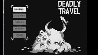 Deadly Travel