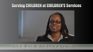 Serving Children at Children's Services