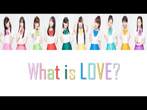 Morning Musume '14 (モーニング娘。'14) - What Is LOVE? Lyrics (Color Coded JPN/ROM/ENG)