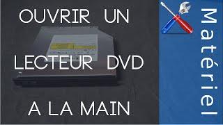 Ouvrir manuellement un Lecteur DVD [Tutoriel]