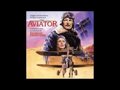 The Aviator | Soundtrack Suite (Dominic Frontiere)