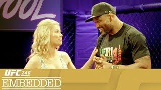 UFC 248 Embedded: Vlog Series - Episode 2