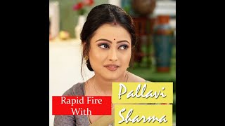 Kolkata GlitZ Rapid Fire with Actress Pallavi Sharma/জবার Rapid Fire
