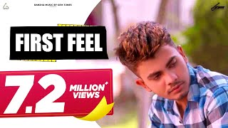 First Feel (Love Song) | AmanRaj | GP Ji | Anjali Raghav | Latest Haryanvi Songs Haryanavi 2017