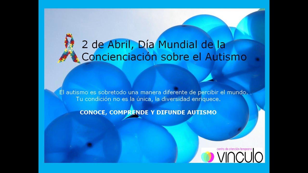 Especiales Frases Autismo Sensibilización Y Concienciación Del Autismo 2 De Abril