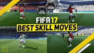 FIFA 17 BEST SKILLS TUTORIAL / MOST EFFECTIVE SKILL MOVES in FIFA 17 / Tricks for Xbox & Playstation