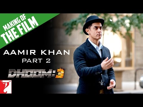 Making Of The Film - DHOOM:3 | Part 2 | Aamir Khan
