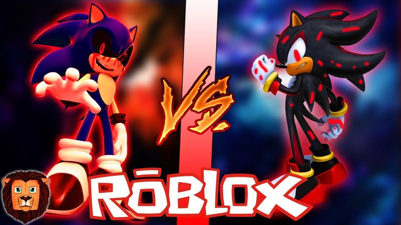 Sonic Exe Vs Shadow Exe En Roblox Batalla Epica De