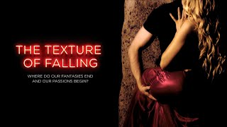 The Texture of Falling: Official Trailer 2 (2018)