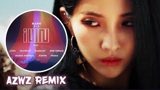 (G)I-DLE - HANN(ALONE) (AZWZ Remix)