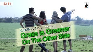 SIT | Grass Is Greener On The Other Side | Web Series | S2 E1