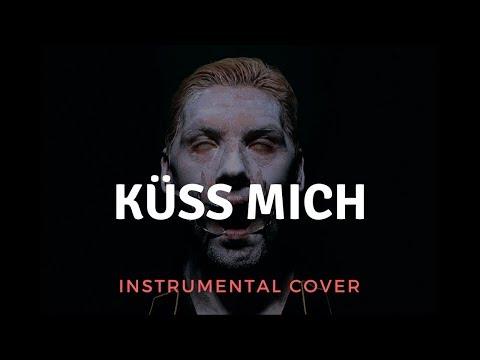 Rammstein - Küss Mich (Fellfrosch) Instrumental Cover