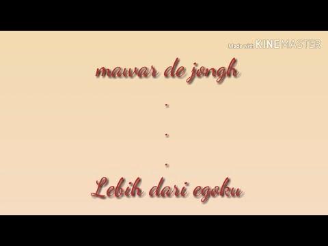 mawar-de-jongh---lebih-dari-egoku-(lyrics-video)