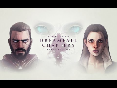 Dreamfall Chapters Revelations trailer