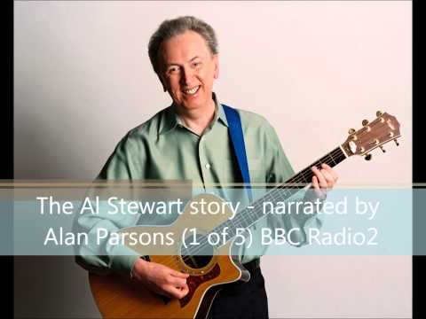 The Al Stewart Story - narrated by Alan Parsons - BBC Radio2 (1 of 5).wmv
