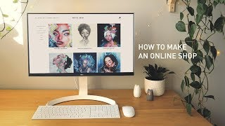 HOW TO MAKE AN ONLINE SHOP + WEBSITE (for artists) 🛍 Beginner's Tutorial