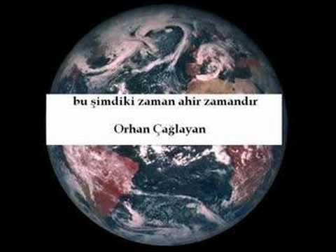 ORHAN ÇAĞLAYAN 2008 BU ŞİMDİKİ ZAMAN ....
