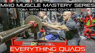 MI40 Gym: Muscle Mastery Series - Growing Big Legs, Quad Hypertrophy, Building Quad Sweep and more!