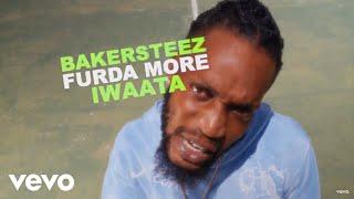 Iwaata, Bakersteez - Furda More (Official Video)