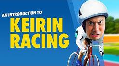Keirin Racing Explained