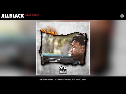 ALLBLACK - Heat Check (Audio)