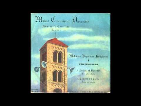 Perdona a Tu pueblo, Señor (Coro y 6 estrofas) - Melodías populares religiosas - (I - Penitenciales)
