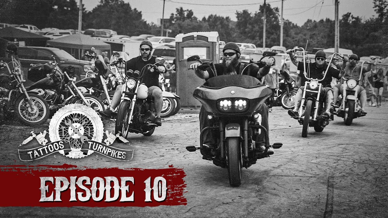 """Tattoos & Turnpikes - Episode 10 """"The Last Ride"""""""