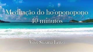 Meditação do Ho'oponopono - 41min
