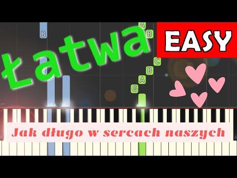 🎹 Jak długo w sercach naszych - Piano Tutorial (łatwa wersja) 🎹