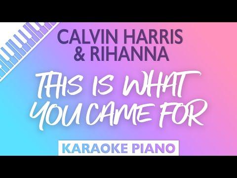 This is What You Came For (Piano karaoke demo) Calvin Harris & Rihanna