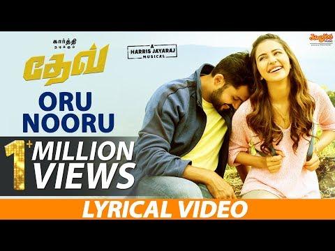 Dev - Oru Nooru Murai Lyric Video (Tamil) | Karthi | Rakulpreet | Harris Jayaraj
