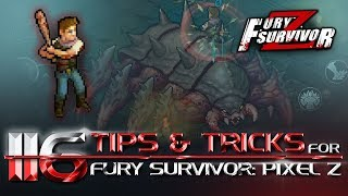 116 Tips and Tricks for Fury Survivor: Pixel Z. English Guide