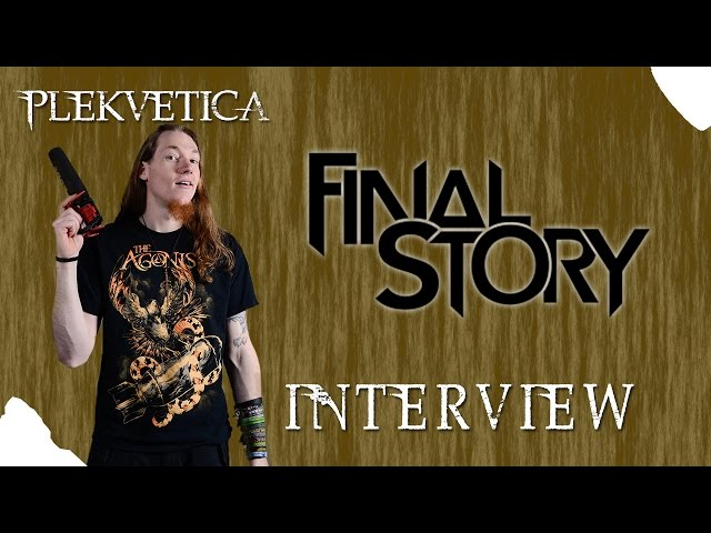[ Interview ] Final Story ( 2016 ) | Metalcore