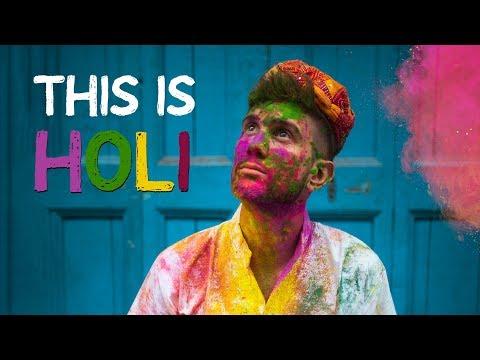 Why I Love INDIA - Holi Festival 2019