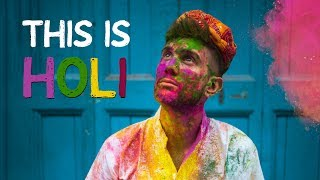 Why I love INDIA - Holi Festival 2019