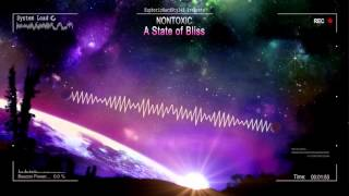 Nontoxic - A State of Bliss [HQ Free]