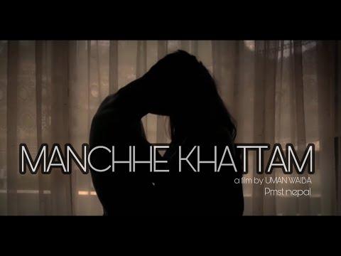 Manchhe Khattam - VTEN (Samir Ghising) Ft. Barsha Rai Manandhar (Official Music Video)