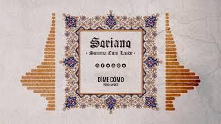 SORIANO - DIME CÓMO (AUDIO) #SUMMACUMLAUDE