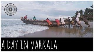 A day in Varkala | Fishing, Boating and no cliffs | Tamil Vlog
