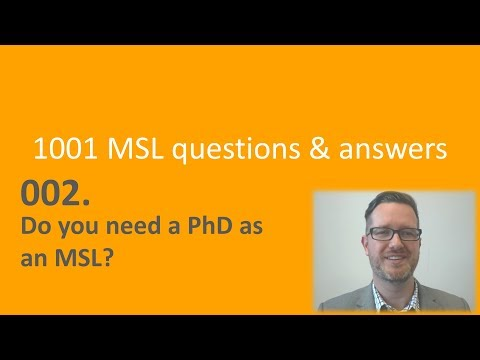 002 Do MSLs need a PhD PharmD or Medical degree?