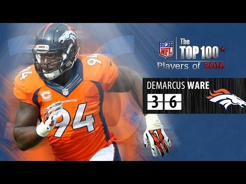 #36: DeMarcus Ware (DE, Broncos) | Top 100 NFL Players of 2016