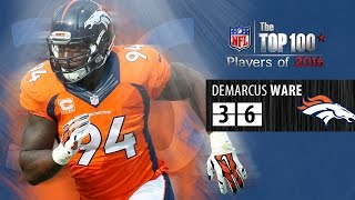 #36: DeMarcus Ware (DE, Broncos) | Top 100 NFL Players of 2016