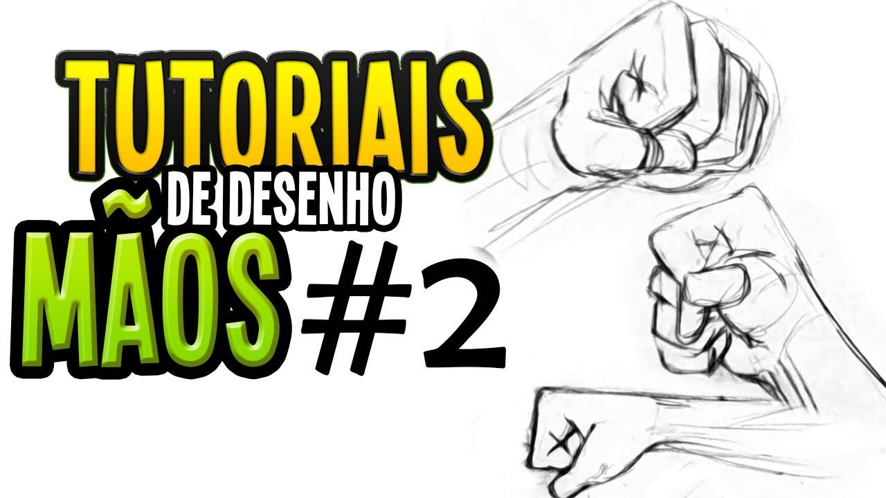 Tutoriais De Desenho Maos 2 Youtube