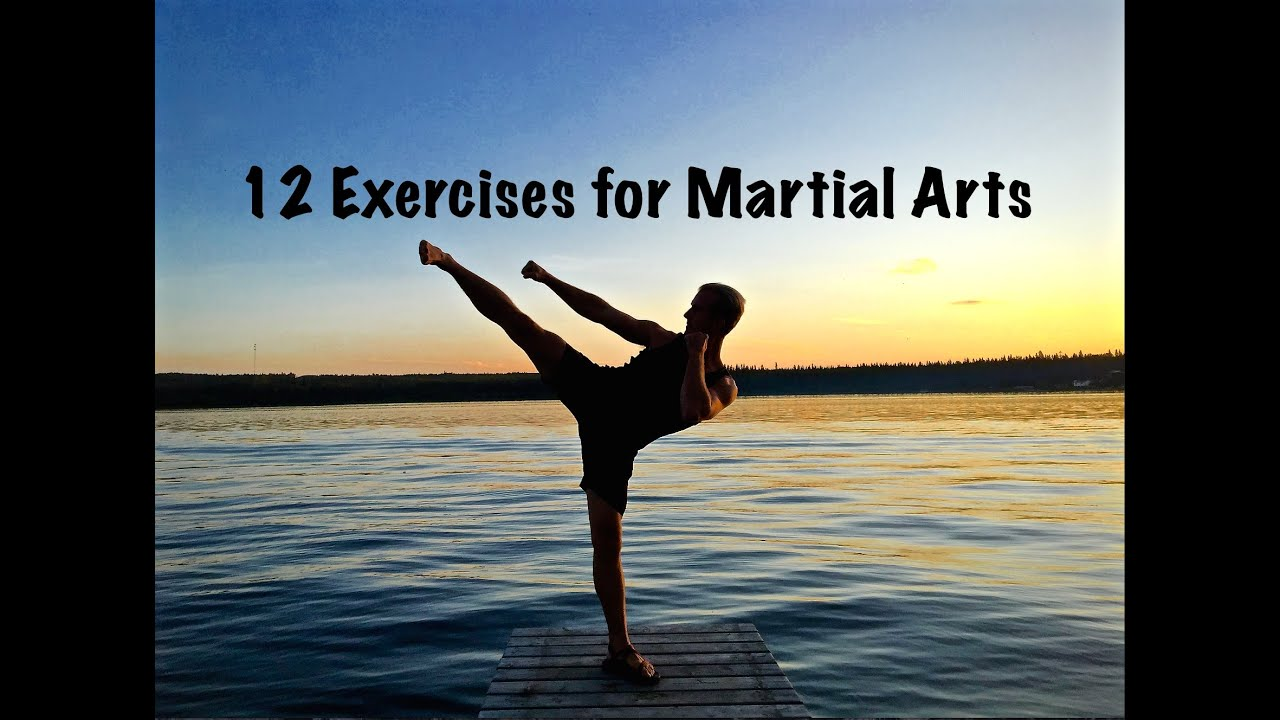 12 Exercises for Martial Arts