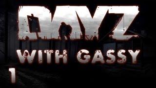 Dayz: W/ Gassy, Diction, & Utorak 'running Up A Road' #1