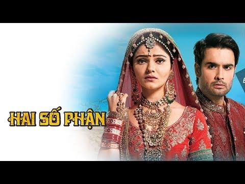 Phim Hai Số Phận TodayTV Tập 135 • Phim Ấn Độ Trọn Bộ