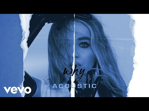 Sabrina Carpenter - Why (Acoustic/Audio Only)