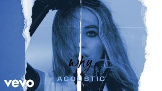 Sabrina Carpenter Why Acoustic Audio Only