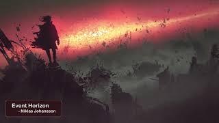 EPIC MUSIC - [Event Horizon - By Niklas Johansson]